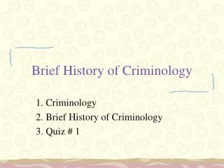 Brief History of Criminology