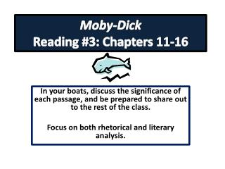 Moby-Dick  Reading #3: Chapters 11-16
