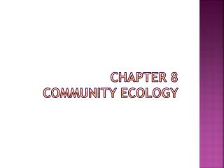 Chapter 8 community ecology