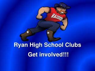 Ryan High School Clubs