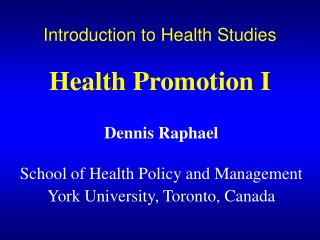 Introduction to Health Studies Health Promotion I