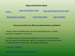 Physics Behind the Music