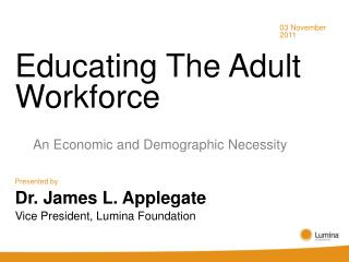 Educating The Adult Workforce