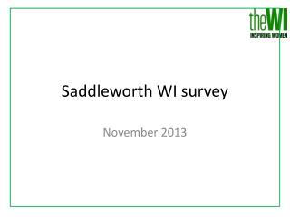 Saddleworth WI survey