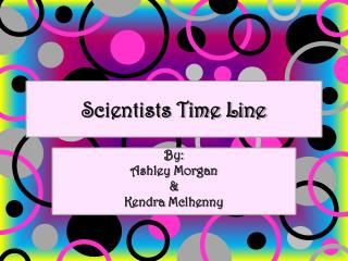 Scientists Time Line