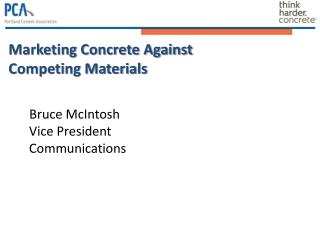 Marketing Concrete Against  Competing Materials