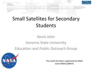 Small Satellites for Secondary Students