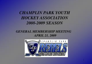 CHAMPLIN PARK YOUTH  HOCKEY ASSOCIATION 2008-2009 SEASON