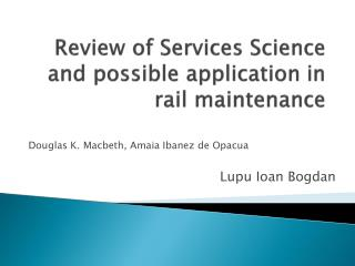 Review of Services Science and possible  application  in  rail maintenance