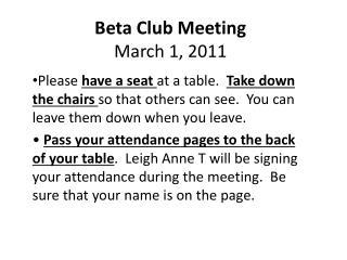 Beta Club Meeting March 1, 2011