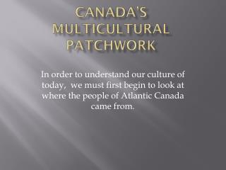 Canada's Multicultural patchwork