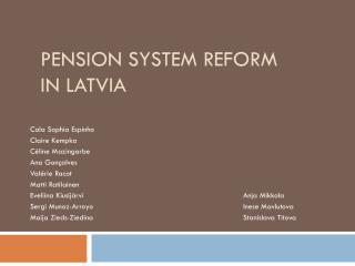 Pension System reform in Latvia