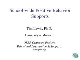 School-wide Positive Behavior Supports