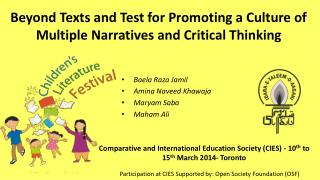 Beyond Texts and Test for Promoting a Culture of Multiple Narratives and Critical Thinking
