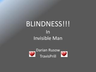 BLINDNESS!!! In  Invisible Man