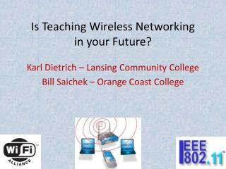 Is Teaching Wireless Networking in your Future?