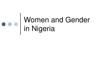 Women and Gender in Nigeria