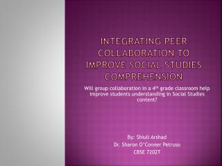 Integrating Peer Collaboration to Improve Social Studies  comprehension