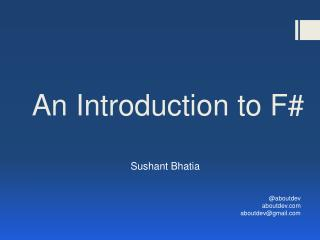 An Introduction to F#