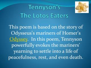 Tennyson's   The  Lotos  Eaters