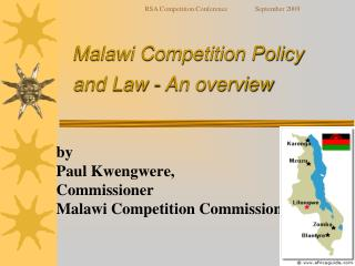Malawi Competition Policy  and Law - An overview