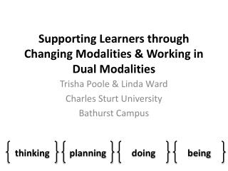 Supporting Learners through Changing Modalities & Working in Dual Modalities