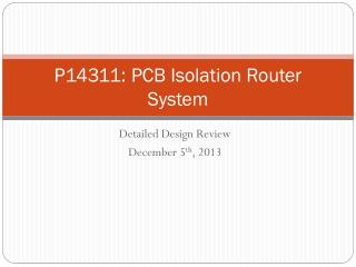 P14311: PCB Isolation Router System