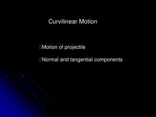 Curvilinear Motion  Equations of Motion