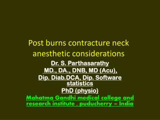 Post burns contracture neck anesthetic considerations