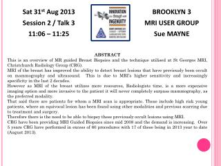 BROOKLYN 3 MRI USER GROUP Sue MAYNE
