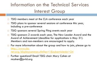 Information on the Technical Services Interest Group