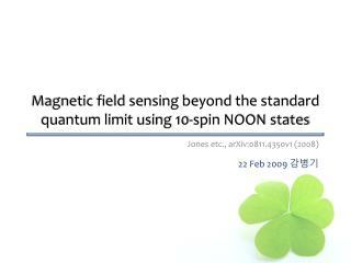 Magnetic field sensing beyond the standard quantum limit using 10-spin NOON states