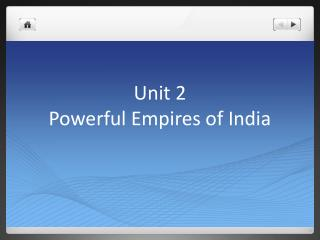 Unit 2 Powerful Empires of India