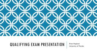 Qualifying Exam Presentation