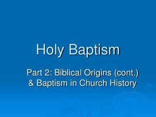 Holy Baptism