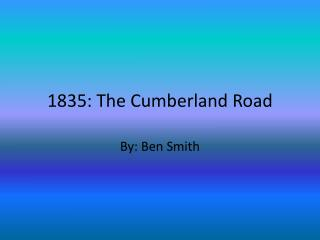 1835: The Cumberland Road