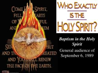 Baptism in the Holy Spirit General audience of September 6, 1989