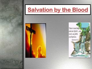 Salvation by the Blood