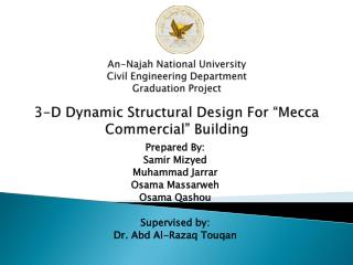 Prepared By: Samir Mizyed Muhammad  Jarrar Osama  Massarweh Osama Qashou Supervised by: