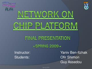 Network On Chip  Platform