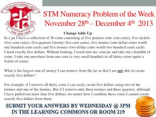 STM Numeracy Problem of the Week November 28 th  – December 4 th   2013
