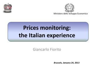 Prices monitoring :  the  Italian experience