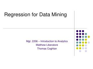 Regression for Data Mining