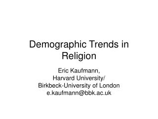 Demographic Trends in Religion