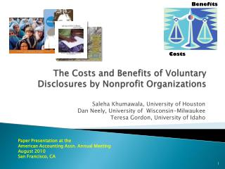 The Costs and Benefits of Voluntary Disclosures by Nonprofit Organizations
