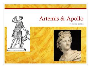 Artemis & Apollo
