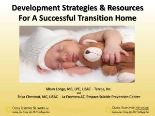 Development Strategies & Resources For A Successful Transition Home