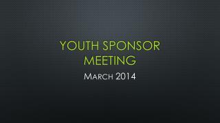 Youth sponsor meeting