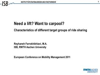 Need a lift? Want to carpool?  Characteristics of different target groups of ride sharing