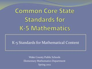 Common Core State Standards for  K-5 Mathematics